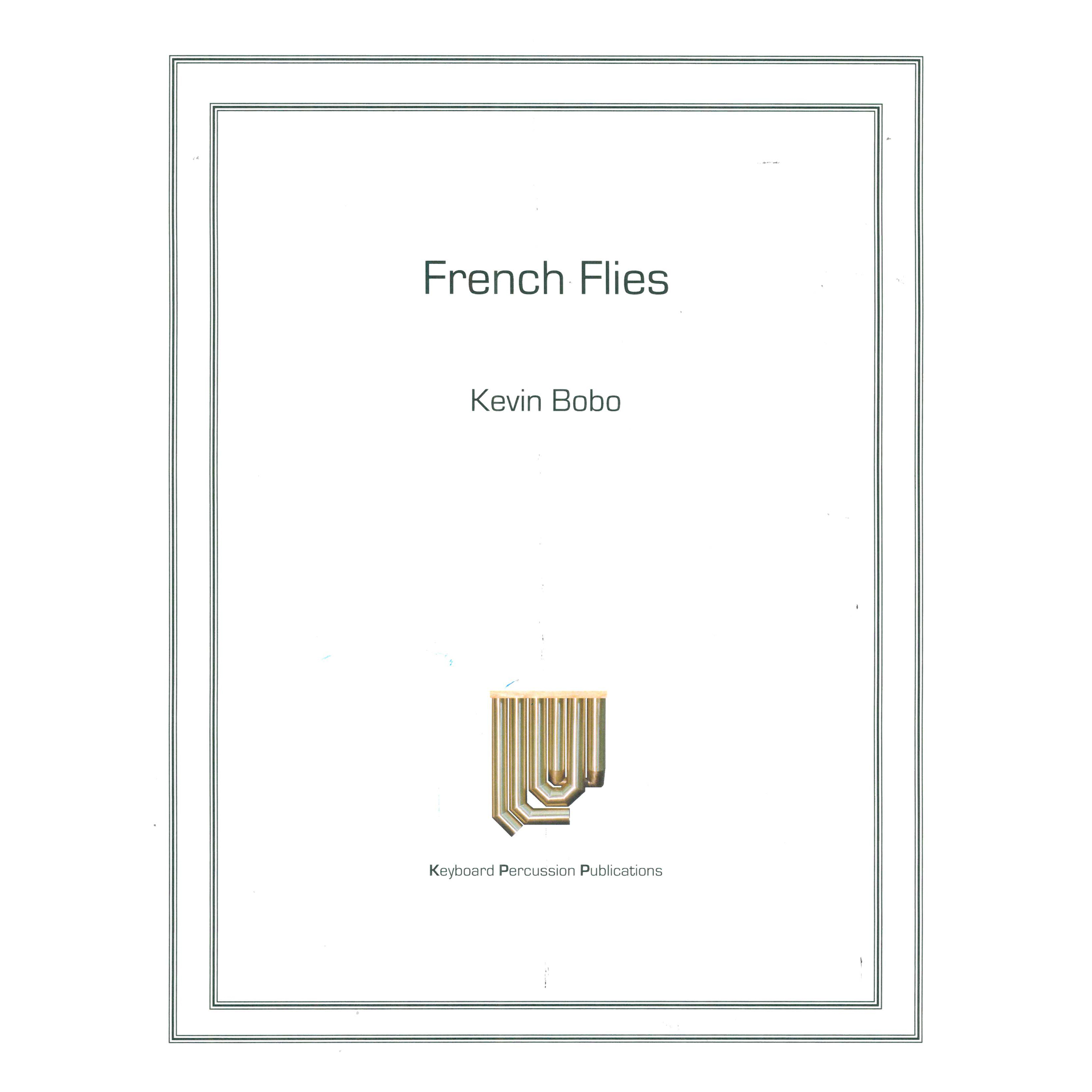 French Flies by Kevin Bobo