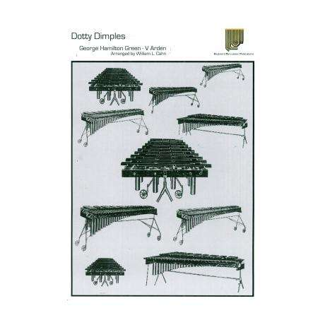 Dotty Dimples by George Hamilton Green arr. Bob Becker