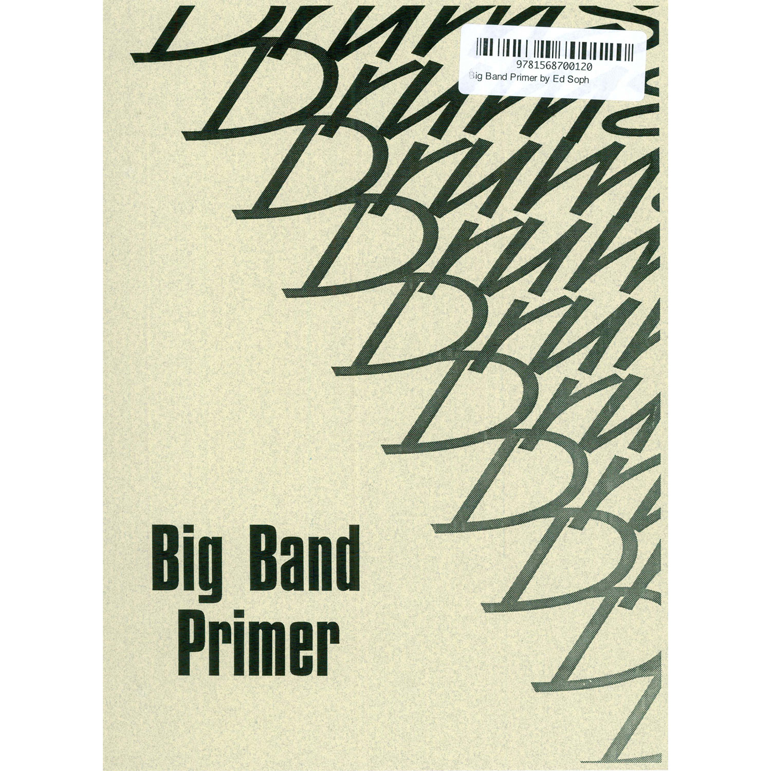 Big Band Primer by Ed Soph