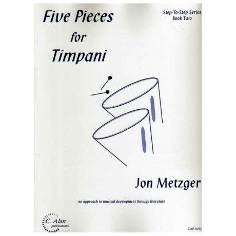 Five Pieces for Timpani by Jon Metzger