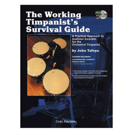 The Working Timpanist's Survival Guide by John Tafoya