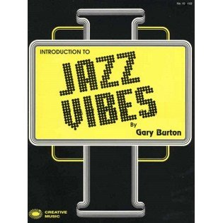 Introduction to Jazz Vibes by Gary Burton
