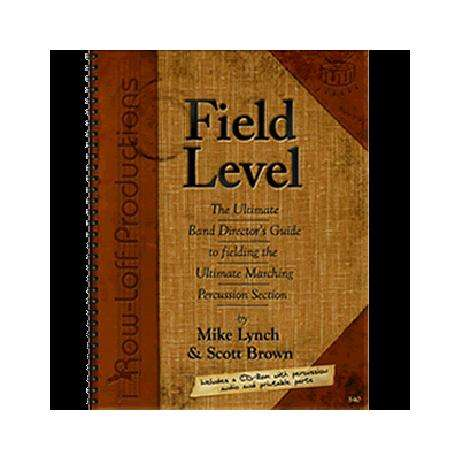 Field Level by Mike Lynch & Scott Brown
