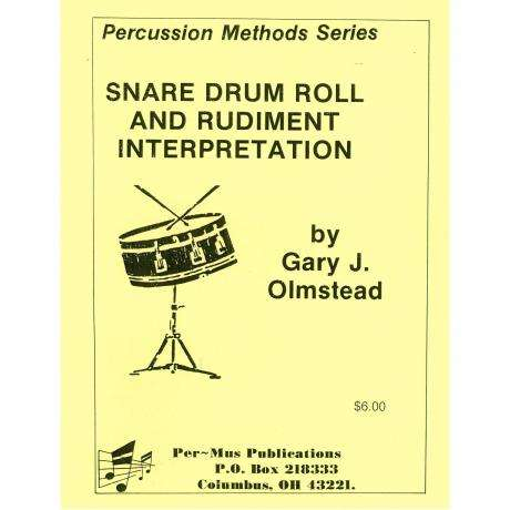 the snare drum roll and rudiment interpretation by gary j olmstead snare drum book per mus. Black Bedroom Furniture Sets. Home Design Ideas