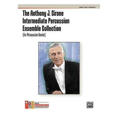Intermediate Percussion Ensemble Collection by Anthony Cirone