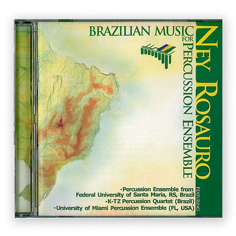Brazilian Music for Percussion Ensemble CD - Ney Rosauro