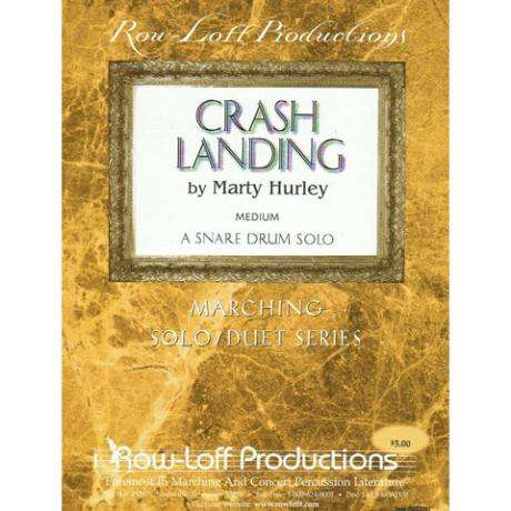 Crash Landing: A Snare Drum Solo by Marty Hurley