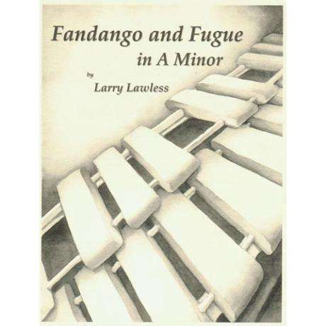 Fandango and Fugue in a Minor by Larry Lawless