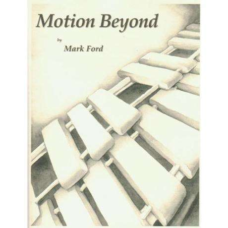 Motion Beyond by Mark Ford