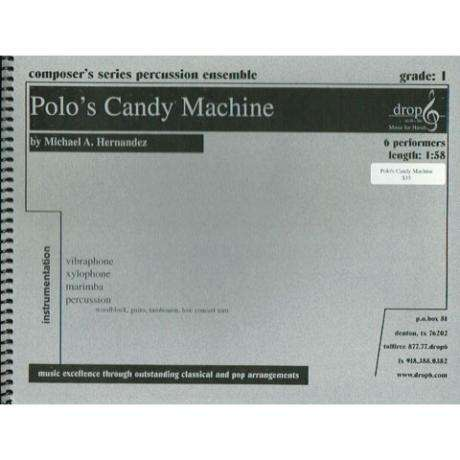 Polo's Candy Machine by Michael A. Hernandez