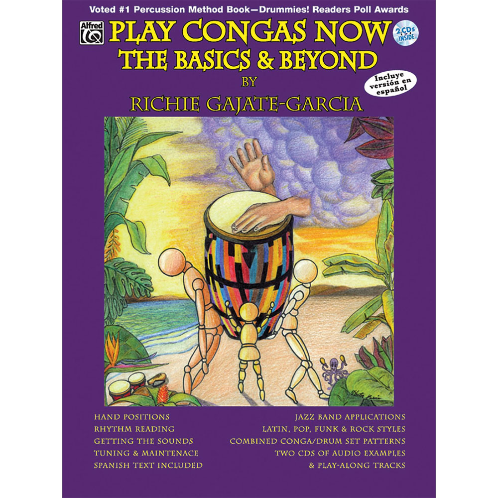 Play Congas Now: The Basics & Beyond by Richie Gajate-Garcia