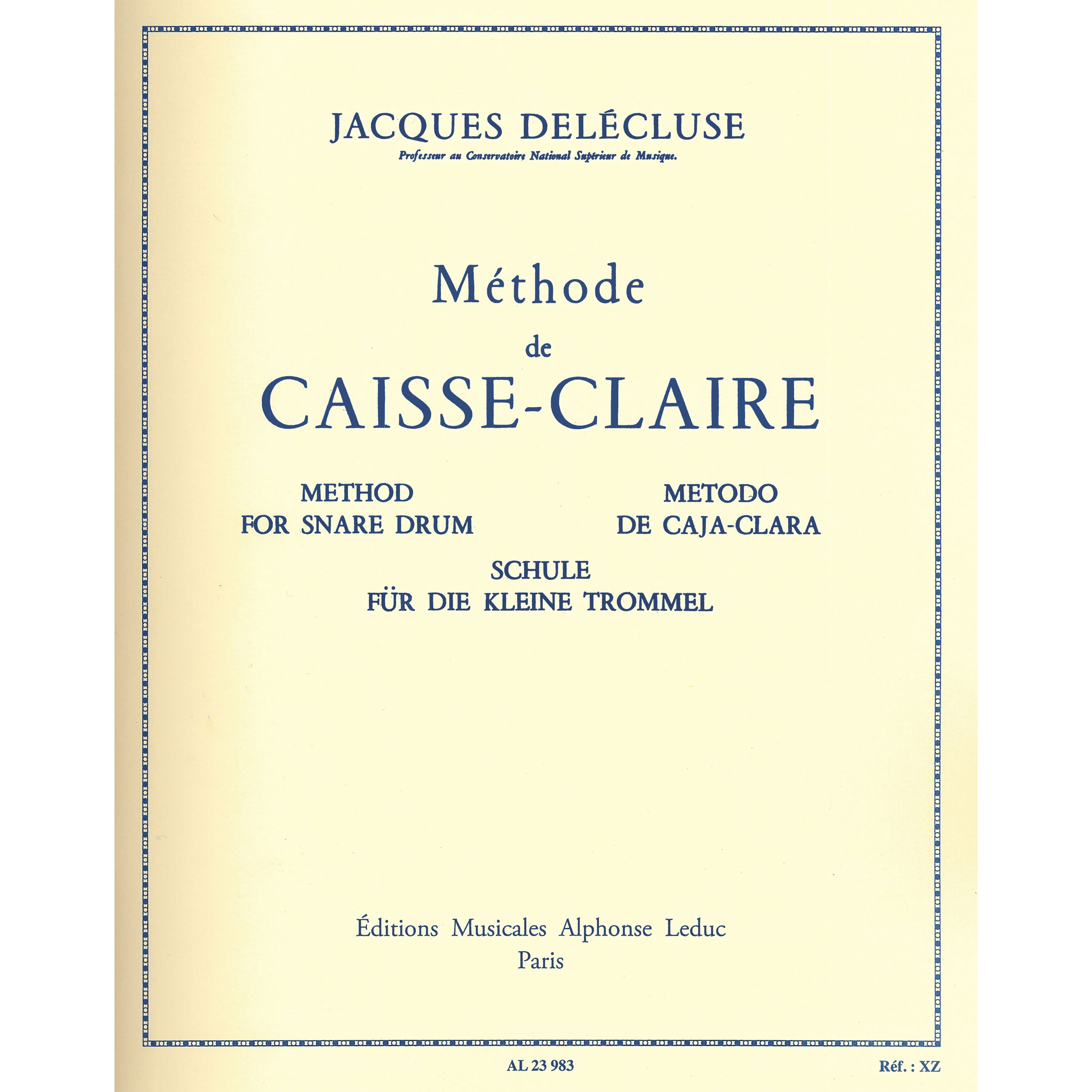 Methode de Caisse-Claire (Snare Drum Method) by Jacques Delecluse