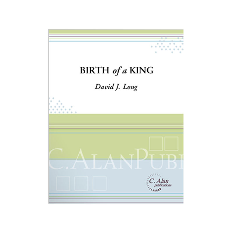 Birth of a King by David J. Long