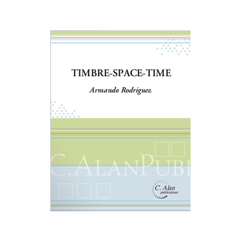 Timbre-Space-Time by Armando Rodriguez