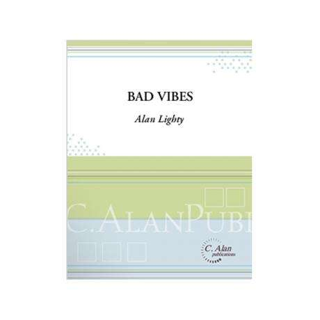 Bad Vibes by Alan Lighty