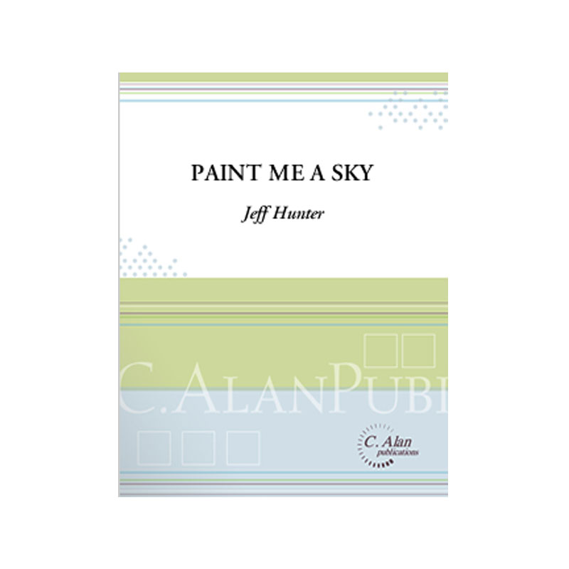 Paint Me a Sky by Jeff Hunter