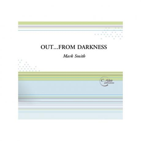 Out ... from Darkness by Mark Smith