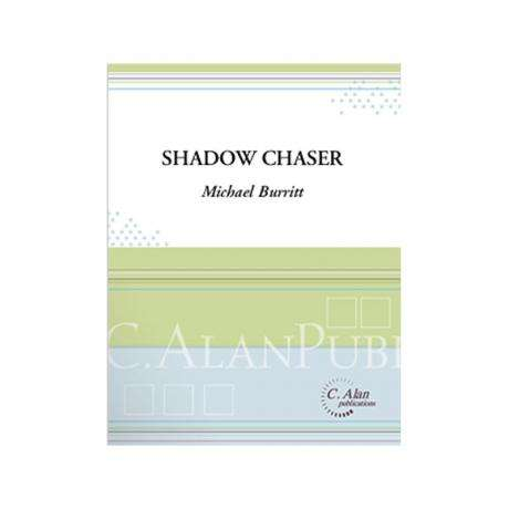 Shadow Chaser by Michael Burritt