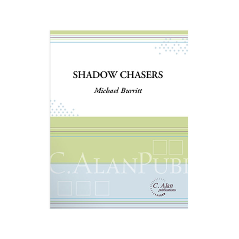 Shadow Chasers by Michael Burritt