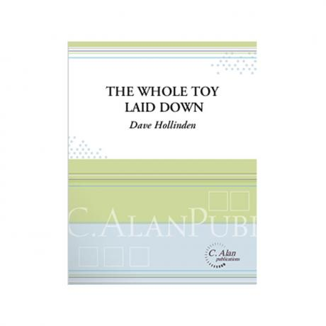 The Whole Toy Laid Down by Dave Hollinden