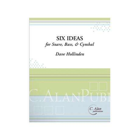 Six Ideas for Snare, Bass & Cymbal by Dave Hollinden
