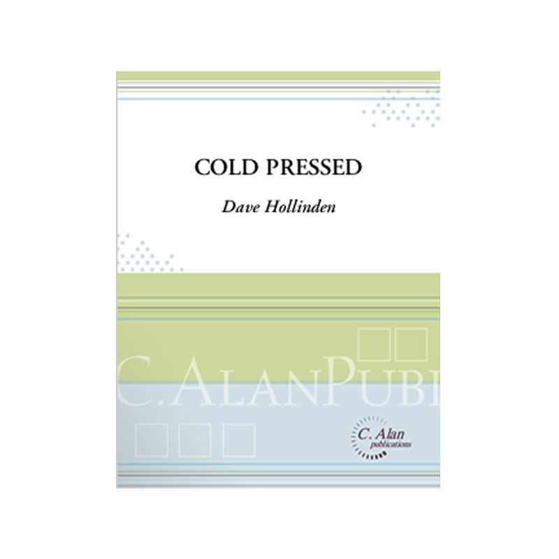 Cold Pressed by Dave Hollinden