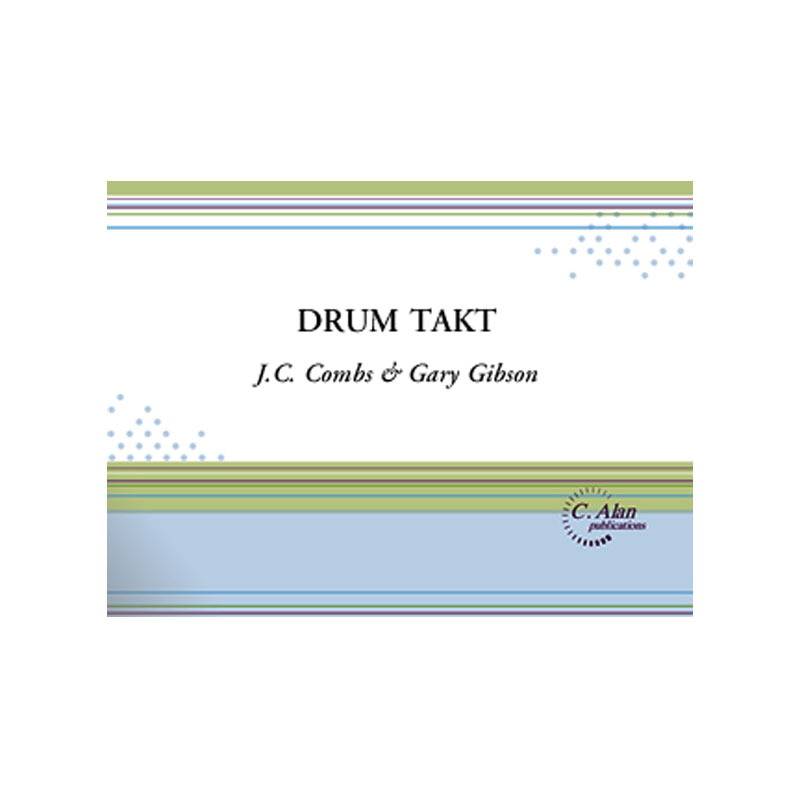 Drum Takt by J.C. Combs