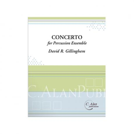 Concerto for Percussion Ensemble by David R. Gillingham