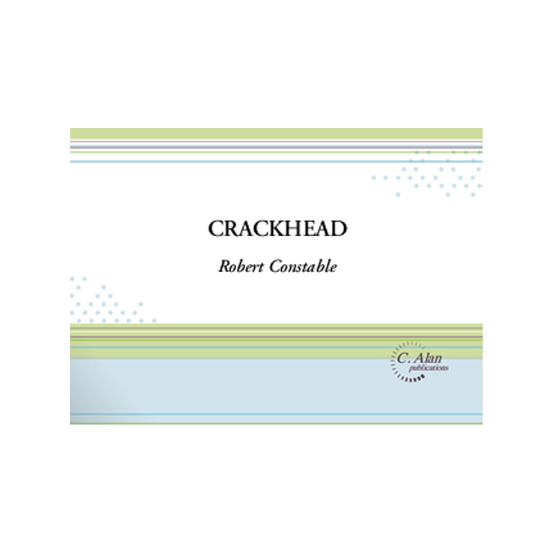 Crackhead by Robert Constable