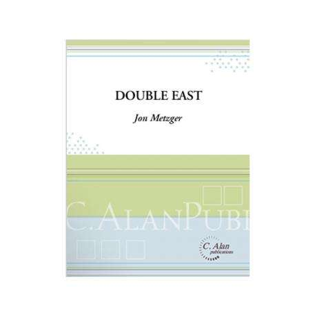 Double East by Jon Metzger