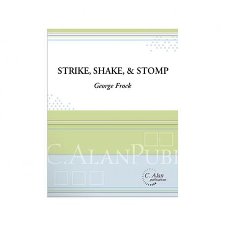Strike, Shake & Stomp by George Frock