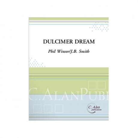 Dulcimer Dream (Version 2) by Winsor arr. by J.B. Smith