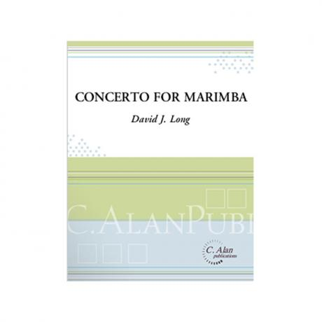 Concerto for Marimba (Piano Reduction) by David J. Long