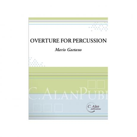 Overture for Percussion by Mario Gaetano