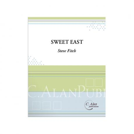 Sweet East by Steve Fitch