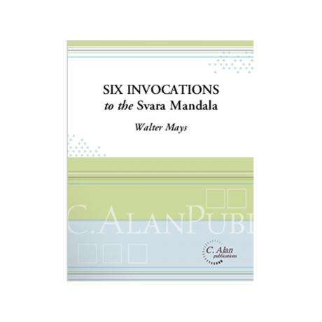 Six Invocations to the Svara Mandala by Walter Mays