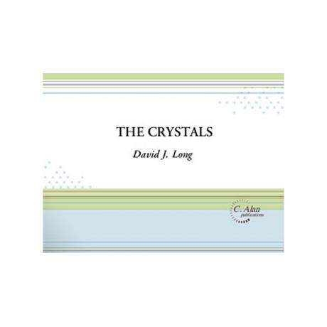 The Crystals by David J. Long