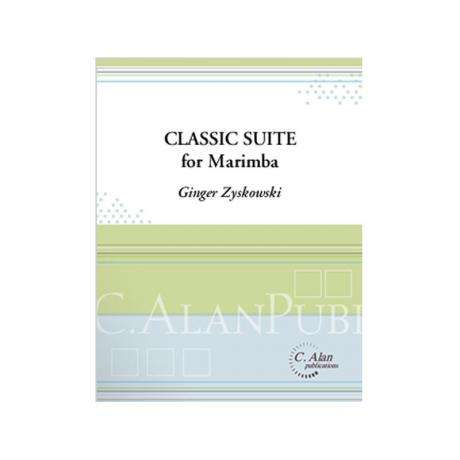 Classic Suite for Marimba by Ginger Zyskowski