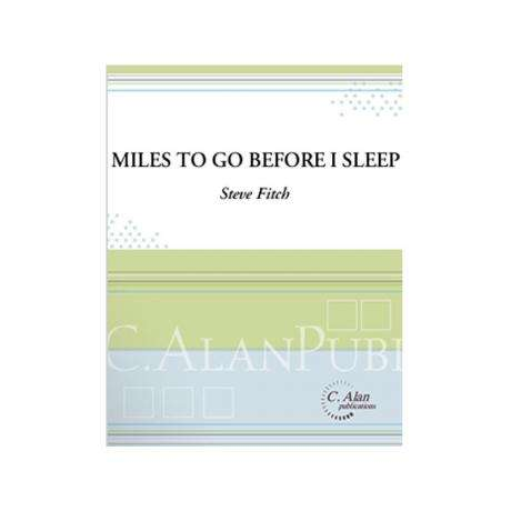 Miles to Go Before I Sleep by Steve Fitch