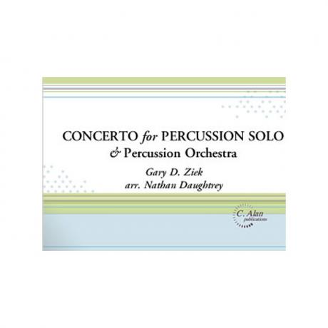 Concerto for Percussion Solo & Percussion Orchestra by Gary Ziek arr. Nathan Daughtrey
