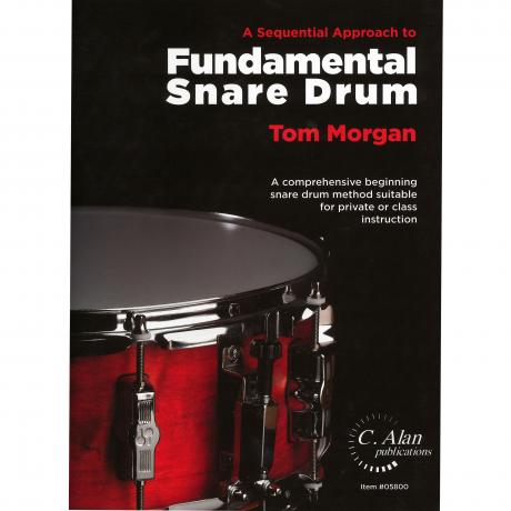 A Sequential Approach to Fundamental Snare Drum by Tom Morgan