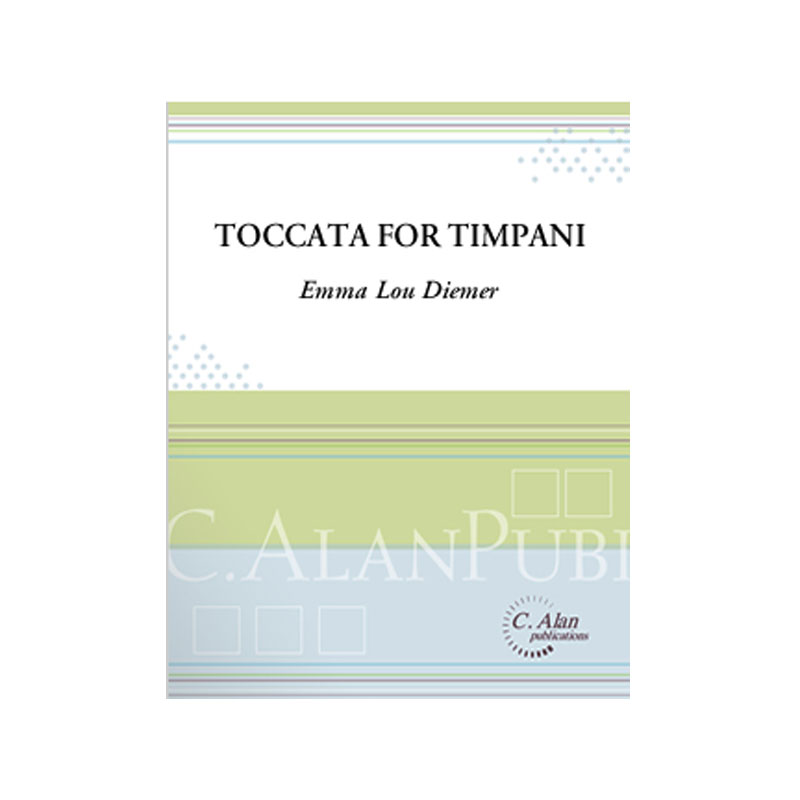 Toccata for Timpani by Emma Lou Diemer