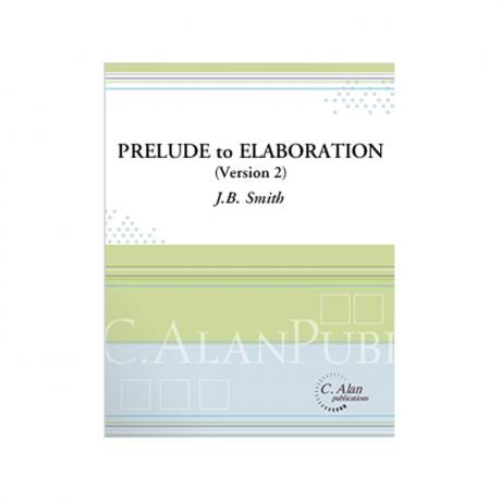 Prelude to Elaboration (Version 2) by J.B. Smith