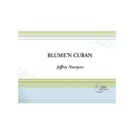 Blume'n Cuban by Jeffrey Nearpass