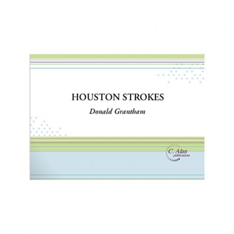 Houston Strokes by Donald Grantham