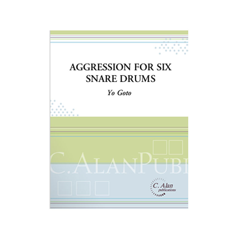 Aggression for Six Snare Drums by Yo Goto