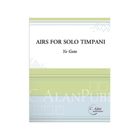 Airs for Solo Timpani by Yo Goto