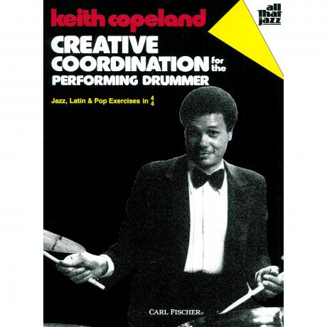 Creative Coordination for the Performing Drummer by Keith Copeland