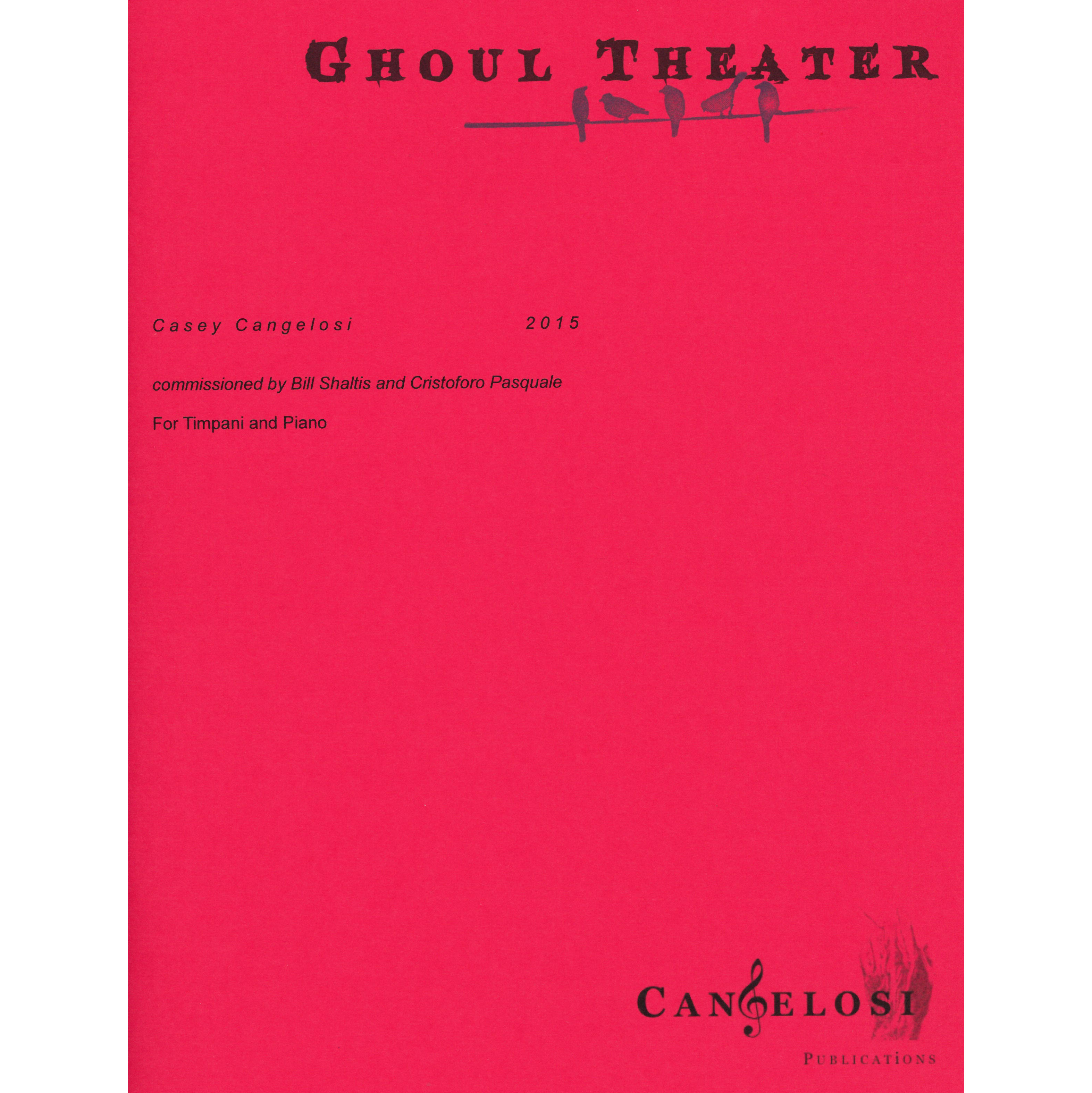Ghoul Theater by Casey Cangelosi
