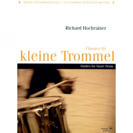 Ubungen fur Kleine Trommel (Studies for Snare Drum) by Richard Hochrainer